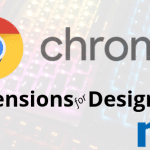 5 Chrome Extensions for Designers