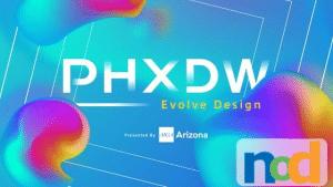 Phoenix Design Week - PHXDW Conference
