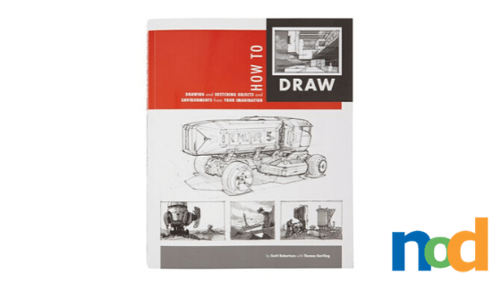 Print Picks - How to Draw by Scott Robertson (1)