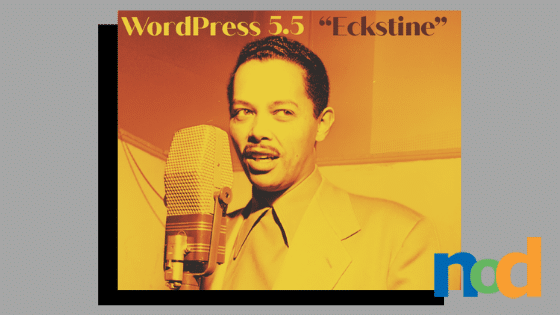 WordPress 5.5 - Eckstine