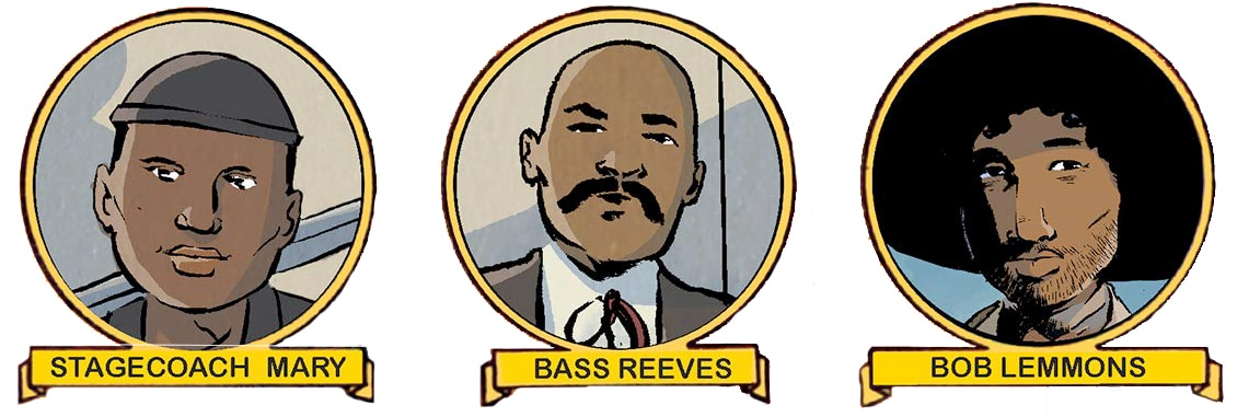 Mary Fields, Bass Reeves, and Bob Lemmons - images from Black Heroes of the Wild West