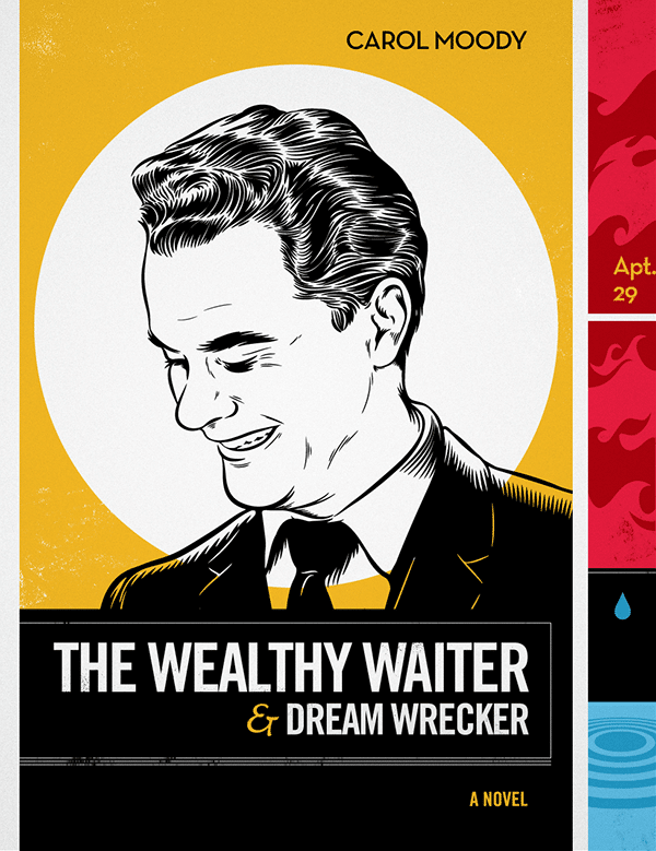 The Wealthy Waiter and Dream Wrecker by Max Hancock